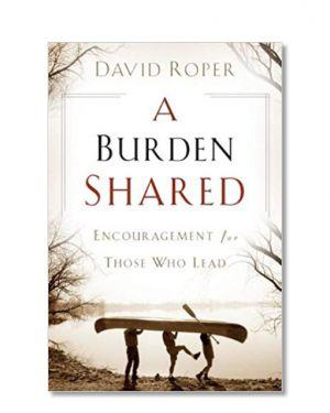 A Burden Shared by David Roper