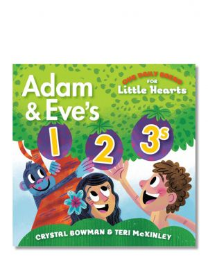 Our Daily Bread for Little Hearts: Adam and Eve's 1-2-3s