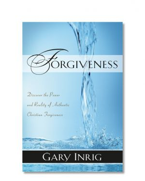 Forgiveness by Gary Inrig