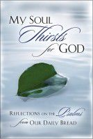My Soul Thirsts For God - Reflections on the psalms from ODB
