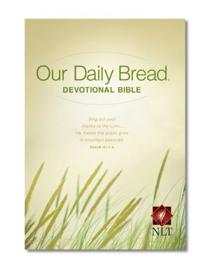Our Daily Bread Devotional Bible - New Living Translation