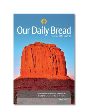 Our Daily Bread Vol. 16