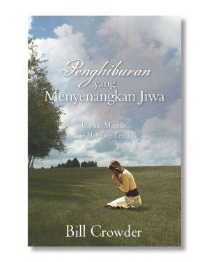 Penghiburan  yang Menyenangkan Jiwa oleh Bill Crowder