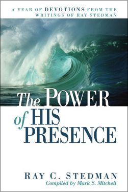 The Power of His Presence - A Year of Devotions from Ray C. Stedman