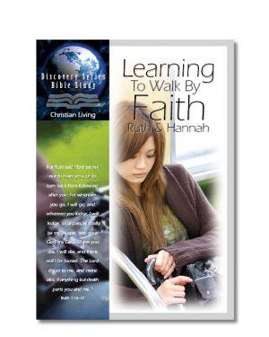 Ruth & Hannah - Learning to Walk by Faith