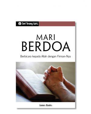 Seri Terang Ilahi - Mari Berdoa