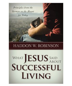 What Jesus Said about Successful Living