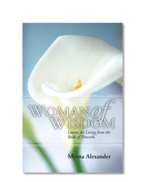 Woman of wisdom by Myrna Alexander